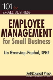 Employee Management for Small Business ebook by Lin Grensing-Pophal