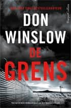 De grens ebook by Don Winslow, Jolanda te Lindert