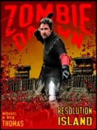 Resolution Island (Zombie Dawn Stories) ebook by