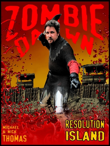 Resolution Island (Zombie Dawn Stories) ebook by Nick S. Thomas
