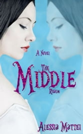 The Middle Realm ebook by Alessia Mattei