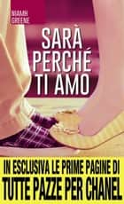 Sarà perché ti amo eBook by Niamh Greene