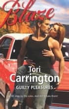 Guilty Pleasures ebook by Tori Carrington