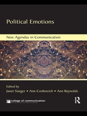 Political Emotions ebook by Janet Staiger,Ann Cvetkovich,Ann Reynolds