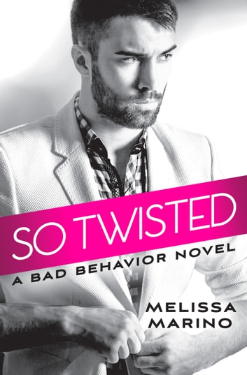 So Twisted ebook by Melissa Marino