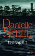 Ouragan ebook by Danielle STEEL, Laura BOURGEOIS