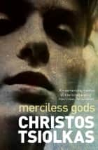 Merciless Gods ebook by