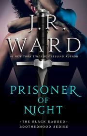 Prisoner of Night ebook by J.R. Ward