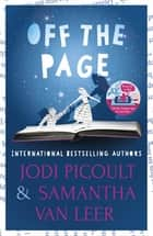 Off the Page ebook by Jodi Picoult, Samantha Van Leer