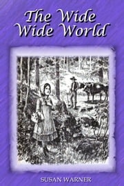 The Wide Wide World ebook by Susan Warner,Frederick Dielman (Illustrator)