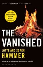 The Vanished ebook by Lotte Hammer, Søren Hammer, Martin Aitken