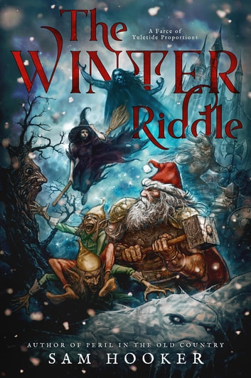 The Winter Riddle ebook by Sam Hooker
