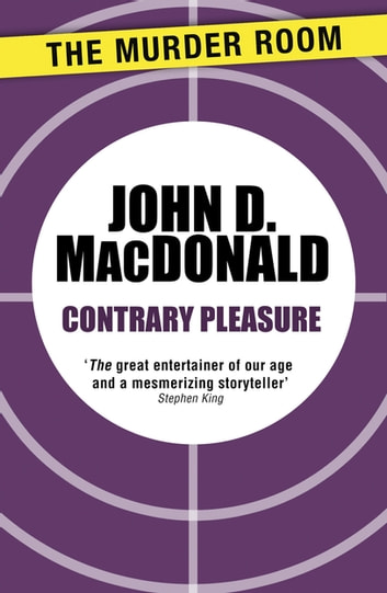 Contrary Pleasure ebook by John D. MacDonald