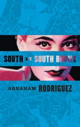 South by South Bronx ebook by Abraham Rodriguez