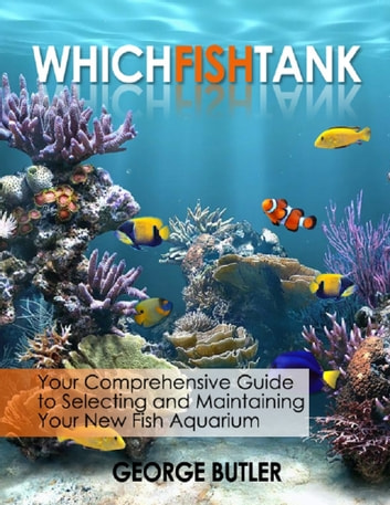Which Fish Tank ebook by George Butler
