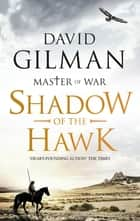 Shadow of the Hawk ebook by David Gilman