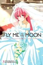 Fly Me to the Moon, Vol. 1 ebook by