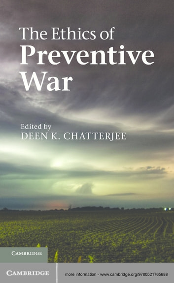 The Ethics of Preventive War ebook by