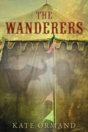 The Wanderers ebook by Kate Ormand