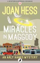 Miracles in Maggody ebook by Joan Hess
