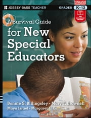 A Survival Guide for New Special Educators ebook by Bonnie S. Billingsley,Mary T. Brownell,Maya Israel, Margaret L. Kamman