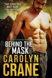 Behind the Mask ebook by Carolyn Crane