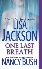 One Last Breath ebook by Lisa Jackson, Nancy Bush