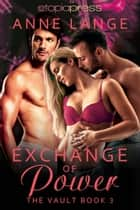 Exchange of Power ebook by Anne Lange