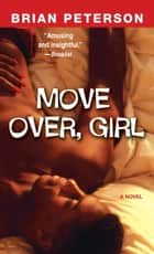 Move Over, Girl ebook by Brian Peterson