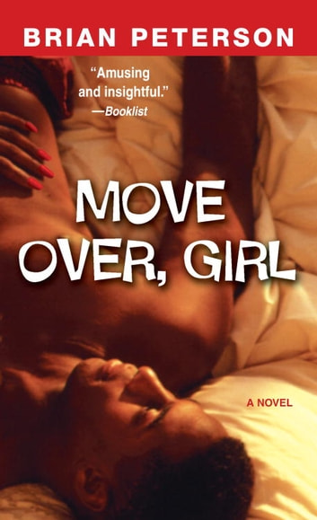 Move Over, Girl - A Novel ebook by Brian Peterson
