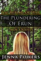 The Plundering of Erun ebook by Jenna Powers