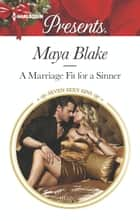 A Marriage Fit for a Sinner - A Passionate Christmas Romance ebook by Maya Blake