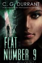 Flat Number 9 ebook by C.G. Durrant