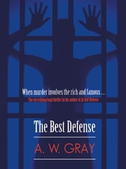 The Best Defense ebook by A. W. Gray,Rebecca Mitchell