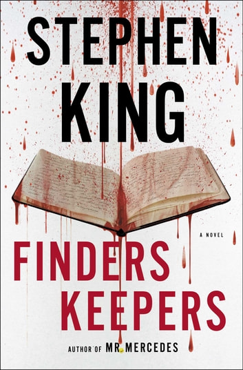 Finders Keepers - A Novel ebook by Stephen King