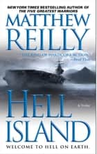 Hell Island ebook by Matthew Reilly, Tyler Jacobson