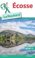 Guide du Routard Ecosse 2018/2019 ebook by Collectif