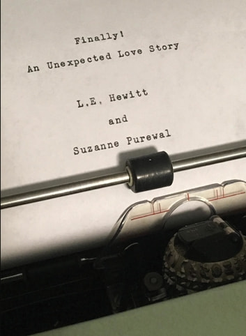 Finally! An Unexpected Love Story ebook by L. E. Hewitt,Suzanne Purewal