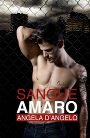 Sangue Amaro ebook by Angela D'Angelo