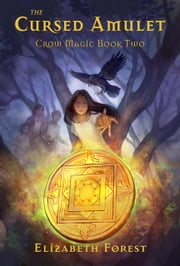 The Cursed Amulet ebook by Elizabeth Forest