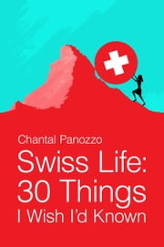 Swiss Life ebook by Chantal Panozzo