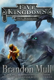 Sky Raiders ebook by Brandon Mull