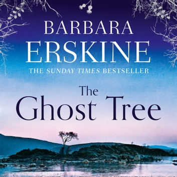 The Ghost Tree audiobook by Barbara Erskine
