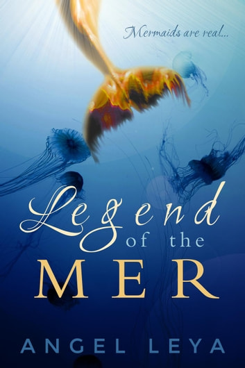 Legend of the Mer - Skye's Lure, #1 ebook by Angel Leya