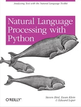 Natural Language Processing with Python ebook by Steven Bird,Ewan Klein,Edward Loper