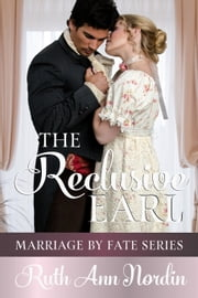 The Reclusive Earl ebook by Ruth Ann Nordin