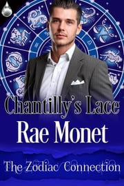 Chantilly's Lace ebook by Rae Monet