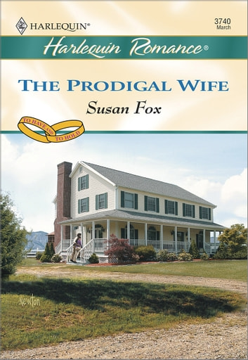 The Prodigal Wife ebook by Susan Fox