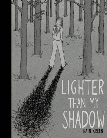 Lighter Than My Shadow ebook by Katie Green