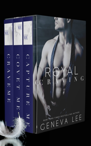 Royal Craving - Smith and Belle 3-Book Boxed Set ebooks by Geneva Lee